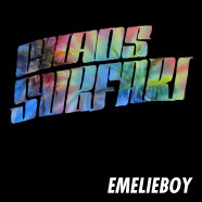 Chaos Surfari &#8211; Emelieboy EP