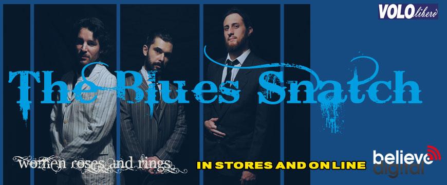 The Blues Snatch Slide