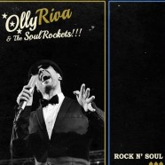 Olly Riva & The Soul Rockets – Rock'n'Soul