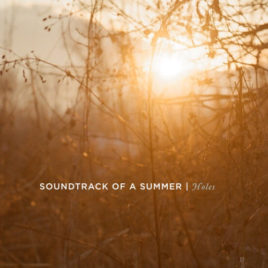 Holes – Soundtrack of a Summer