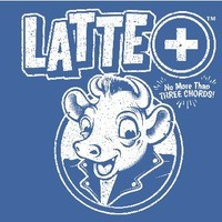 LATTE+  No more than 3 chords – ESAURITO!!