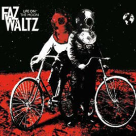 Life on the Moon – Faz Waltz
