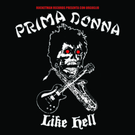 PRIMA DONNA Like Hell