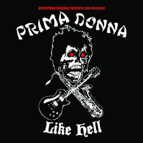 Prima Donna Like Hell