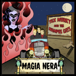 TEX MURKY & the Wampus Cats – Magia Nera