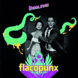 FLACOPUNX – Bubblegum c/w Insonnia  7″
