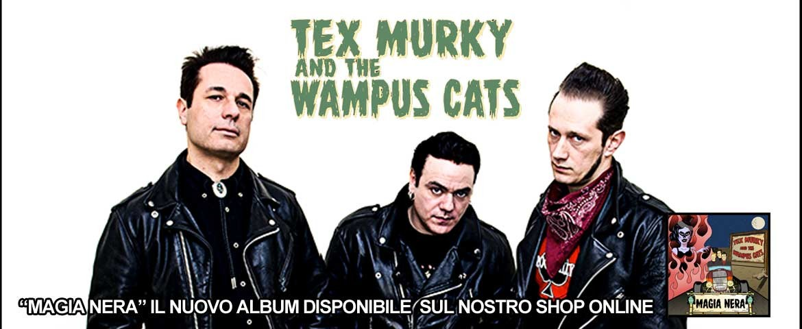 Tex Murky and The Wampus Cats