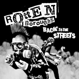 Rotten Boroughs – Back to the streets